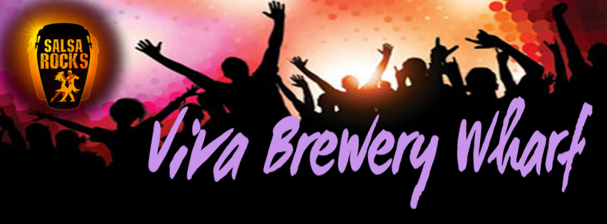 Salsa Rocks hosts Viva Brewery Wharf