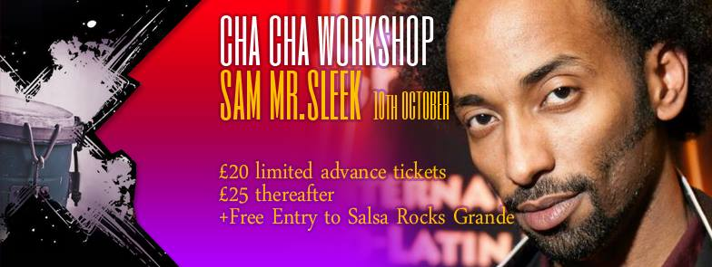chacha workshop with sam sleek 10 October